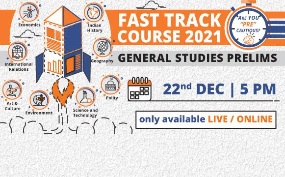 Fast Track - General Studies Prelims